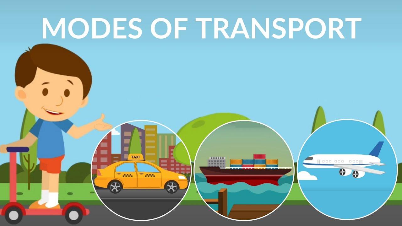 Mode Of Transport For Kids Types Of Transportation