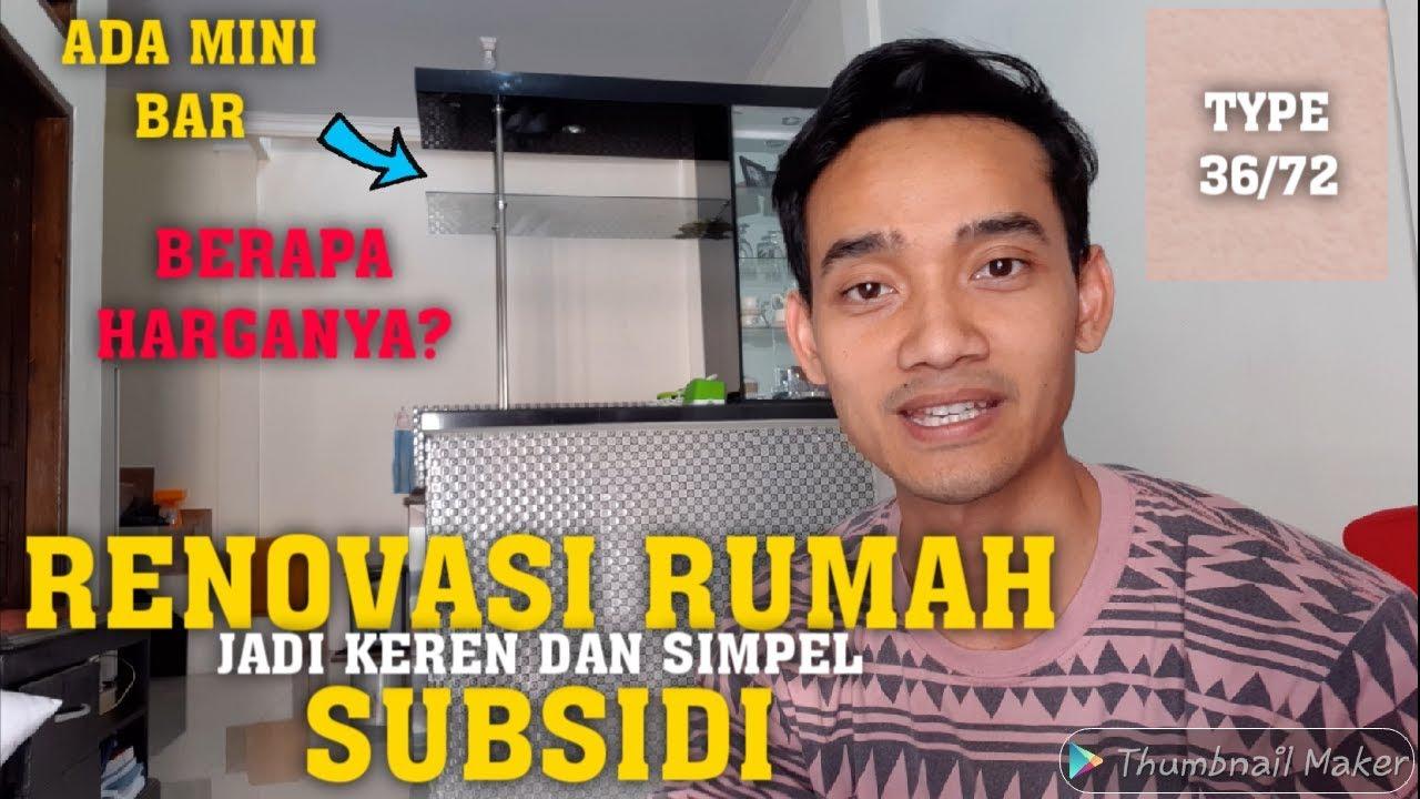 RENOVASI RUMAH SUBSIDI TYPE 36/72 DENGAN HARGA MINI BAR ...