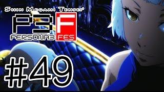 "Persona 3 FES HD [The Journey] Walkthrough - Episode 49 - ""Valkyrie & Oberon"""