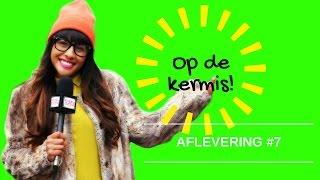 OP DE KERMIS! AFLEVERING #7