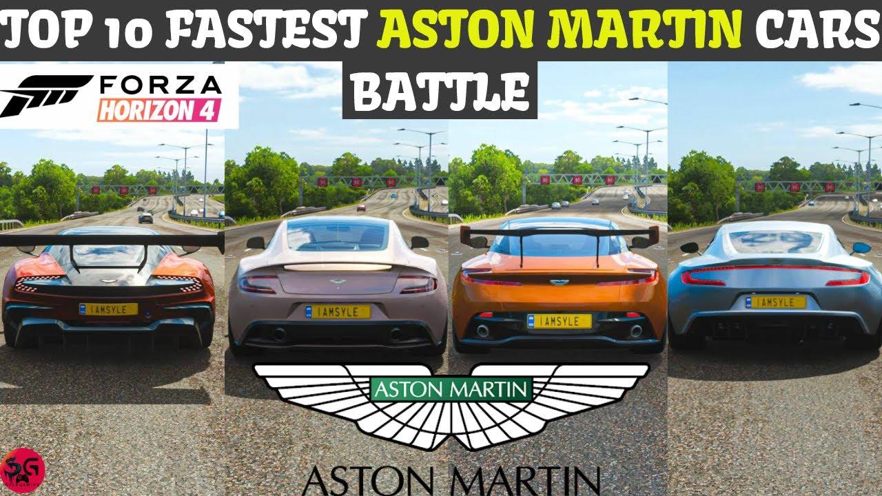 Top 10 Fastest Aston Martin Cars Forza Horizon 4 Top Speed Battle Fh4 Youtube