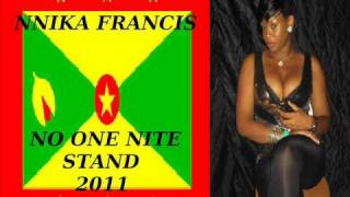 NNIKA FRANCIS - NO ONE NITE STNAD - GRENADA SOCA 2011