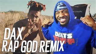 "Dax - Eminem ""Rap God"" Remix  (REACTION!!!)"