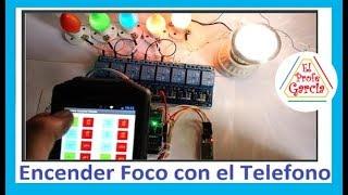 ✅ Encender Focos con el Teléfono ( Casa Domótica )