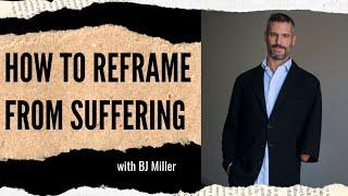 إعادة صياغة من المعاناة تجد الخاص بك فريدة من نوعها الفرح   BJ ميلر على Feisworld بودكاست