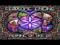 Fearsome Engine - The Meaning of Life ᴴᴰ