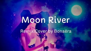 [Remix/Cover] Moon River - Aud…