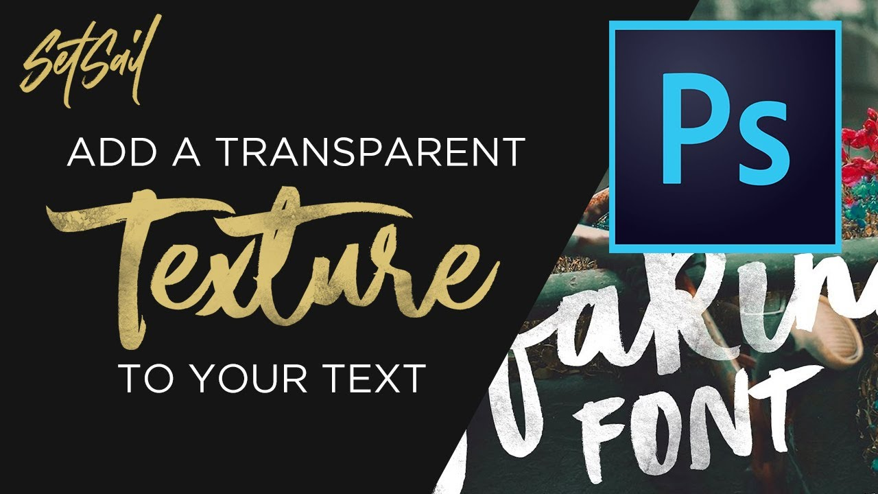 Add a Transparent Texture to your Text in Photoshop
