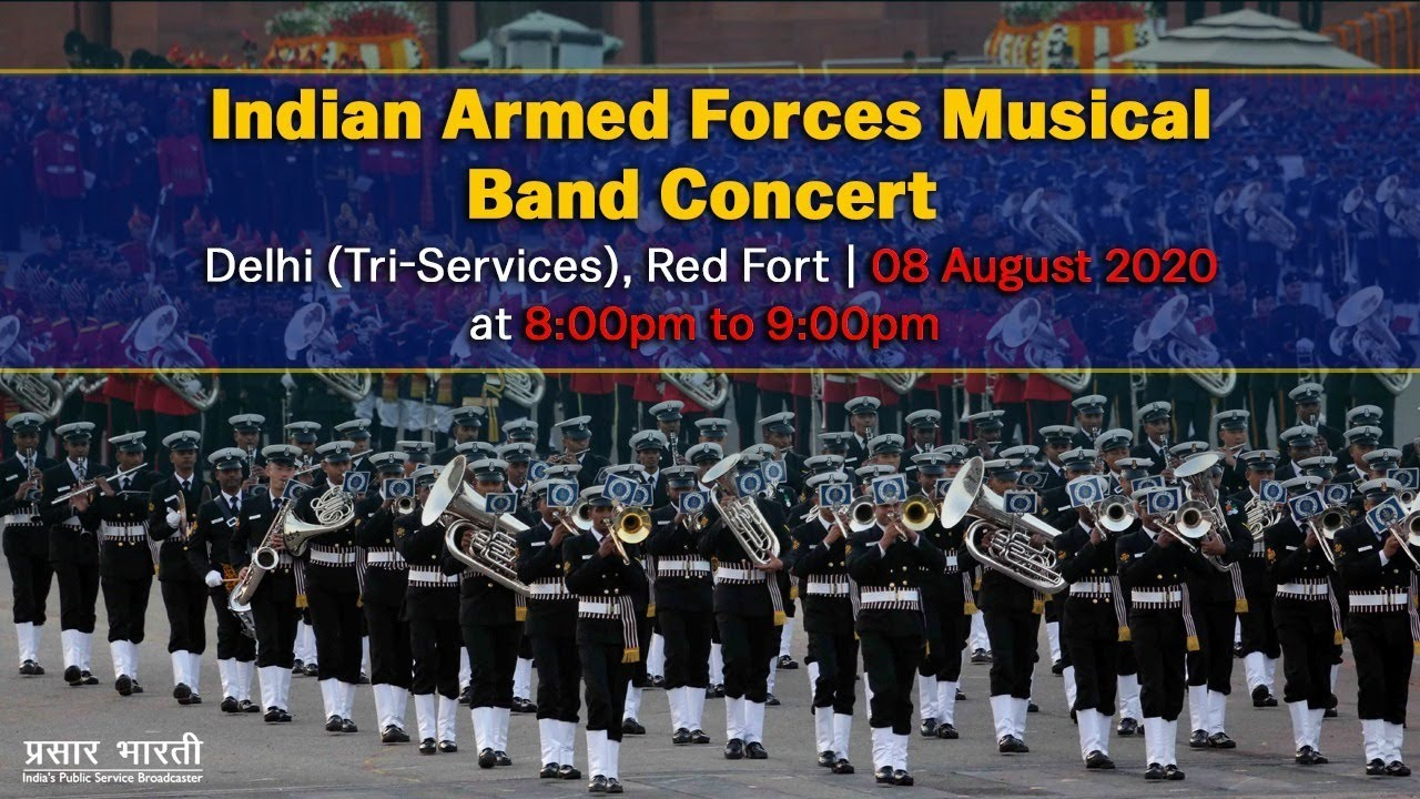 Indian Armed Forces Musical Band Concert : Tri-Services - 8th August, 2020