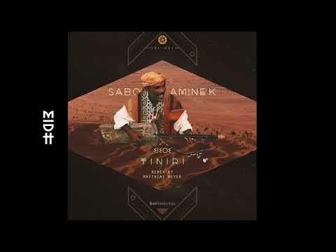 Sabo & Amine K - Tiniri (Extended) MIDH Premiere