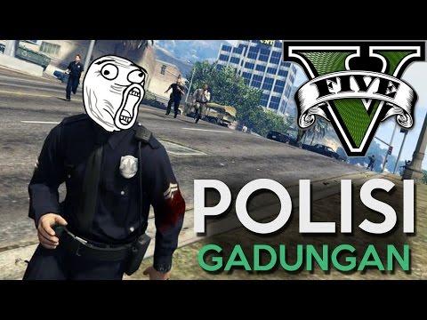 GTA 5 Mod - POLISI GADUNGAN !! - Momen Lucu GTA