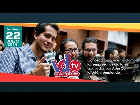 Empresarios digitales colombianos son apoyados por Apps.co | #ViveDigitalTV C28