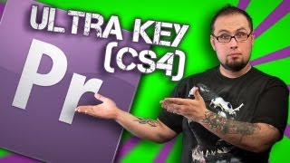Ultra Keying в Adobe Premiere CS5