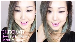 Heart-to-Heart on Fame & Fortune ♥ New York Chitchat, Update, Why I Started Youtube