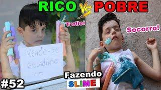 RICO VS POBRE FAZENDO AMOEBA / SLIME #52