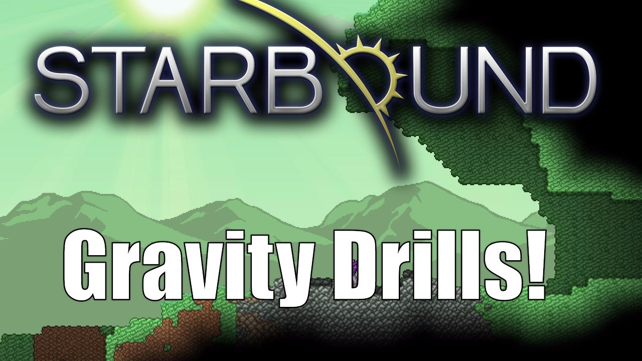 Starbound Custom Creations: Gravity Drills and Sky Strikers