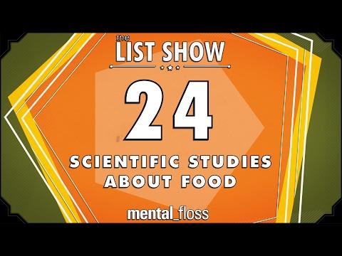 24 Scientific Studies about Food  mental_floss List Show Ep. 503