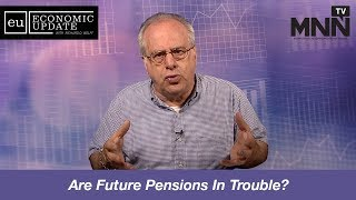 Economic Update With Richard Wolff: Are Future Pensions In Trouble?
