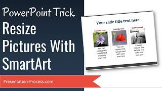PowerPoint Resize Picture Trick with SmartArt