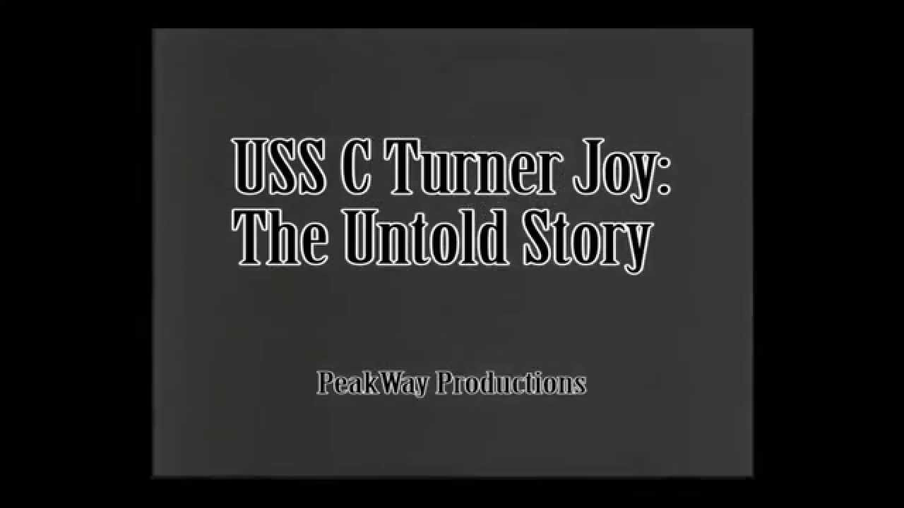 USS C Turner Joy DD 951 The Untold Story