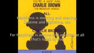 Happiness-You're A Good Man, Charlie Brown (Lyrics)