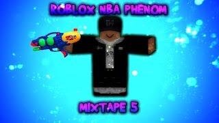 ROBLOX   NBA: Phenom   Mixtape #5
