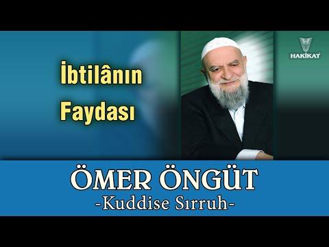 """""""İbtilânın Faydası"""", Ömer Öngüt -Kuddise Sırruh-,  20 Mayıs 2003"""