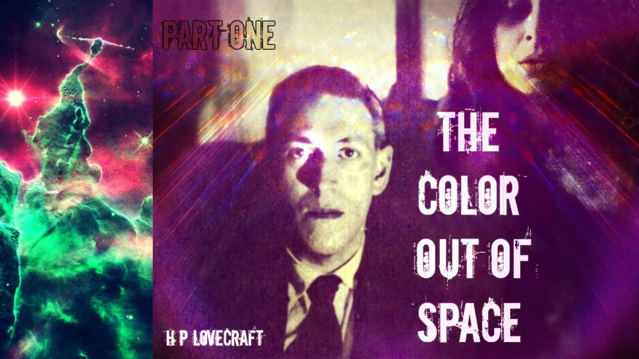 an analysis of the color out of space by hp lovecraft I've read several interpretations and background information on the color out of space by hp lovecraft, which all say his goal was to create a kind of truly alien monster - a color instead of a.