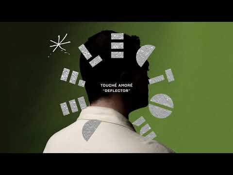 """Touché Amoré - New Song """"Deflector"""""""