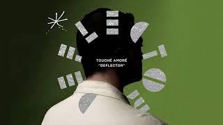 "Touché Amoré - ""Deflector"""