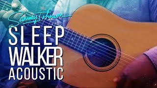 Sammy Johnson Sleepwalker Acoustic Version.mp3