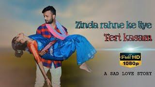 Zinda Rahe Ne Kaliye Teri Kasam || Manan Bhardwaj | New sad Love Story 2020 | Xraj