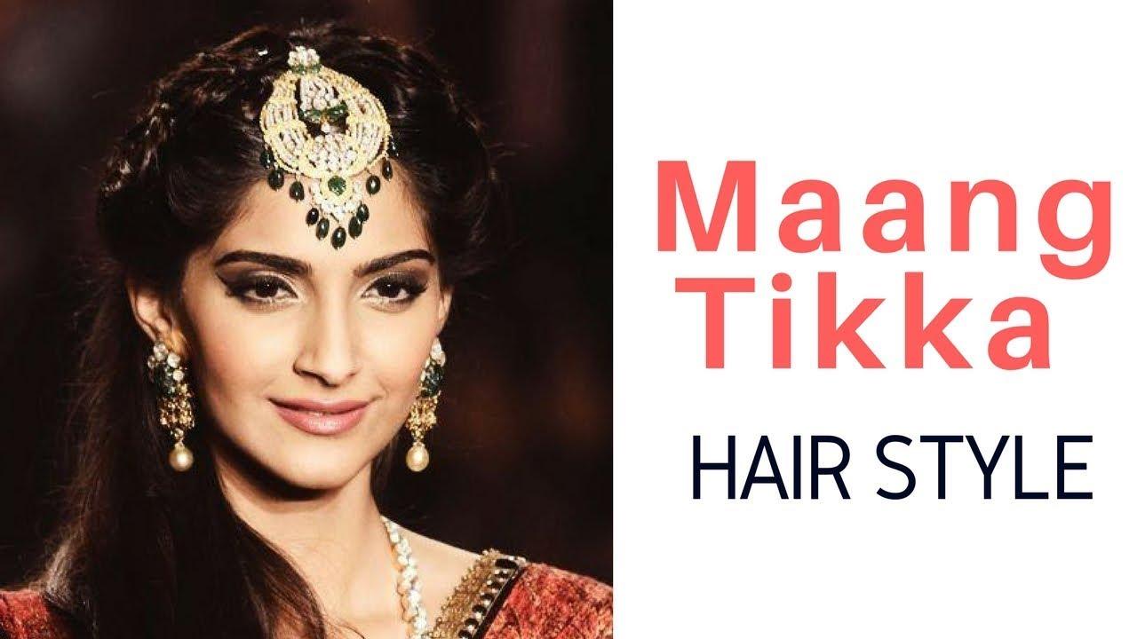 Hairstyle With Maang Tikka Maang Tikka Latest Style Sonam Kapoor