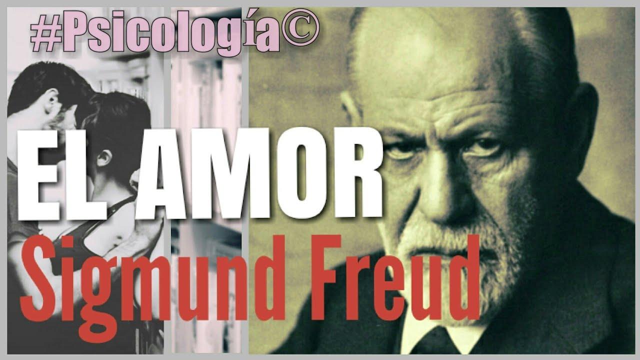 Frases De Freud Psicologia: EL AMOR SEGUN FREUD #Psicología