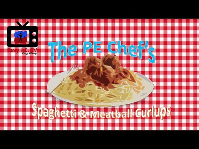 PE Chef S7E1: Spaghetti & Meatball Curlups 2.0 (English)