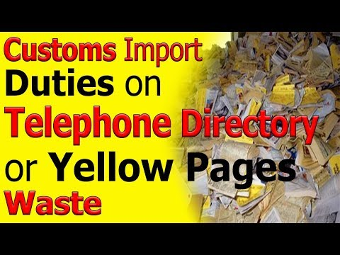 Customs Import Duties On Telephone Directory Waste - Yellow Pages Waste Paper Import Duty