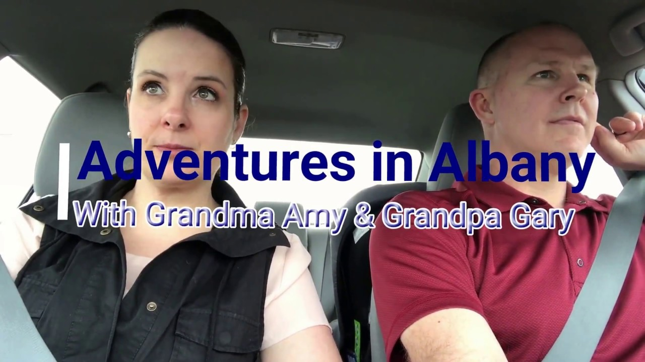 Adventures In Albany With Grandma Amy Grandpa Gary A