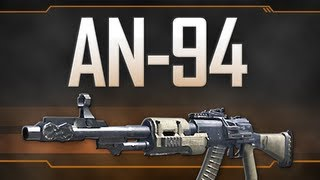 AN-94 - Black Ops 2 Weapon Guide