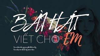 Bài Hát Viết Cho Em - Phạm Hoài Nam (Acoustic Version) | [Lyric]