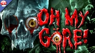 Oh My Gore! gameplay PC HD [1080p 60fps]