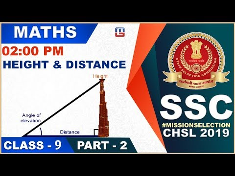 Height & Distance |  Part 2 | SSC CHSL Class 2019 | Maths | 2:00 PM