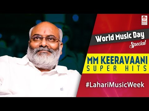MM Keeravani Super Hit Songs | Telugu Super hit Songs | World Music Day 2017