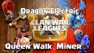 Queen Walk + 5 Electric Dra, SpQ + Miner | 3 Star TH12 | #CWL #HNR