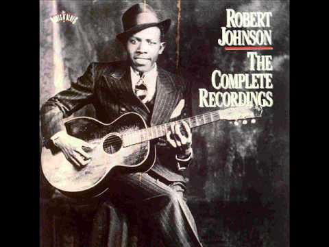 Robert Johnson - The Complete Recordings - Sweet Home Chicago