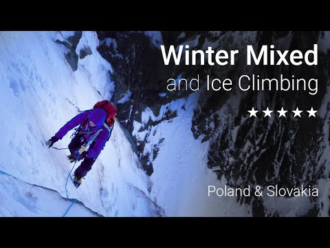 Winter Mixed and Ice Climbing - Tatra Mountains (Poland)