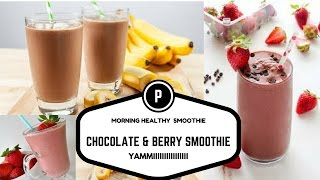 how to make healthy  morning smoothies