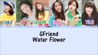 Artist: gfriend song: water flower (물꽃놀이) album: lol -credits- korean: liriklagukpopblog rom: thewhiteface eng: kbeat color code: me (sorry for any mistakes)...