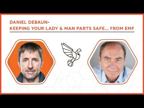 Daniel DeBaun: Keeping Your Lady & Man Parts Safe... From EMF - #315