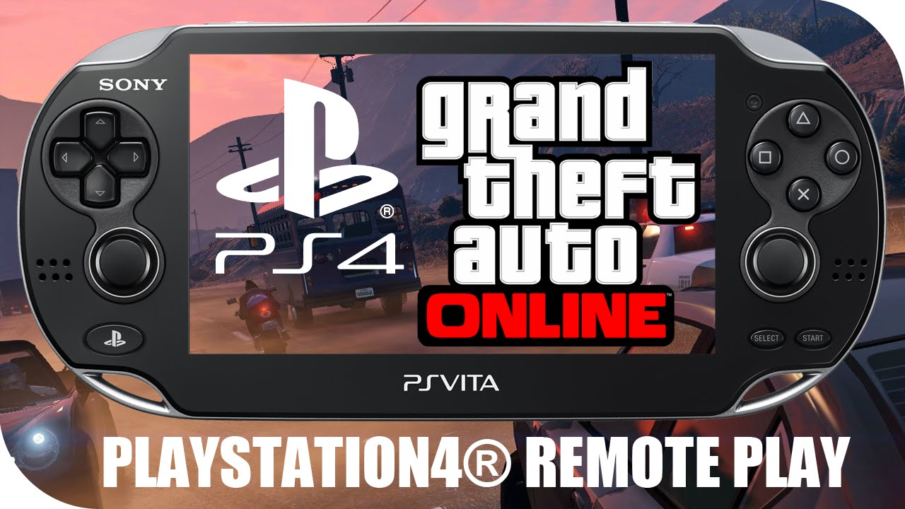 Playstation4 Remote Play Ps Vita Gta Online Youtube