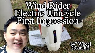Wind Rider - Electric Unicycle First Impression